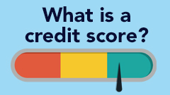 Understanding Your Credit Score Video Series